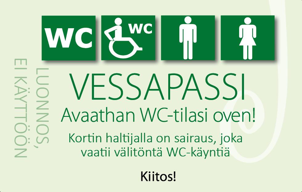 Kuva Vessapassista. Vaaleanvihreällä taustalla lukee Vessapassi avaathan WC-tilasi oven.